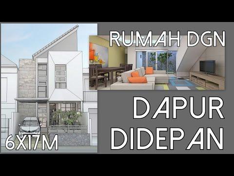 Desain Rumah dengan Dapur didepan - lahan 6x17m