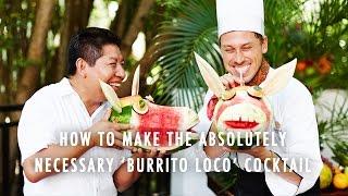 A G&ampF Travel Mexico Extra: Burrito Loco Recipe