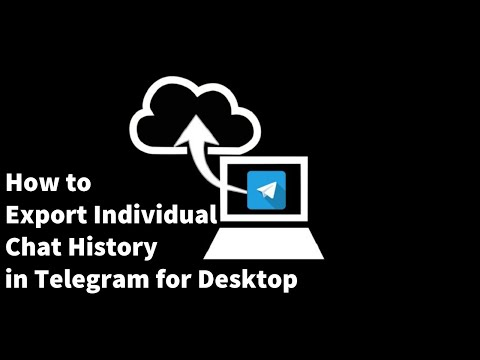 How To Export Telegram Chat History And Entire Account Data