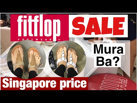 Magkano ang FITFLOP sa Singapore?   Pinoy in Singapore   Recommended shoe for mommy
