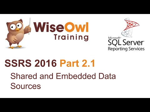 SSRS 2016 Part 2.1 - Shared and Embedded Data Sources