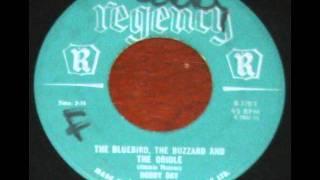 Bobby Day   The Bluebird, The Buzzard & the Oriole