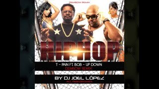 T Pain ft  B o B   Up Down   Dembow Remix   Dj Joel López