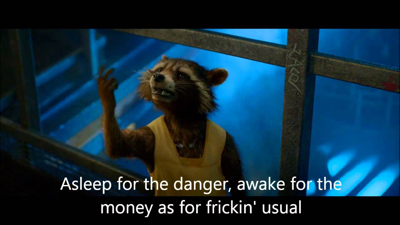 Guardians of the Galaxy - Asleep for the danger awake for the money
