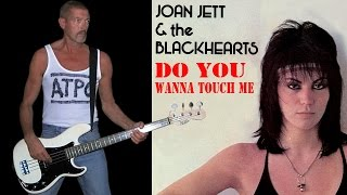 Do You Wanna Touch Me - Joan Jett and the Blackhearts, bass cover.
