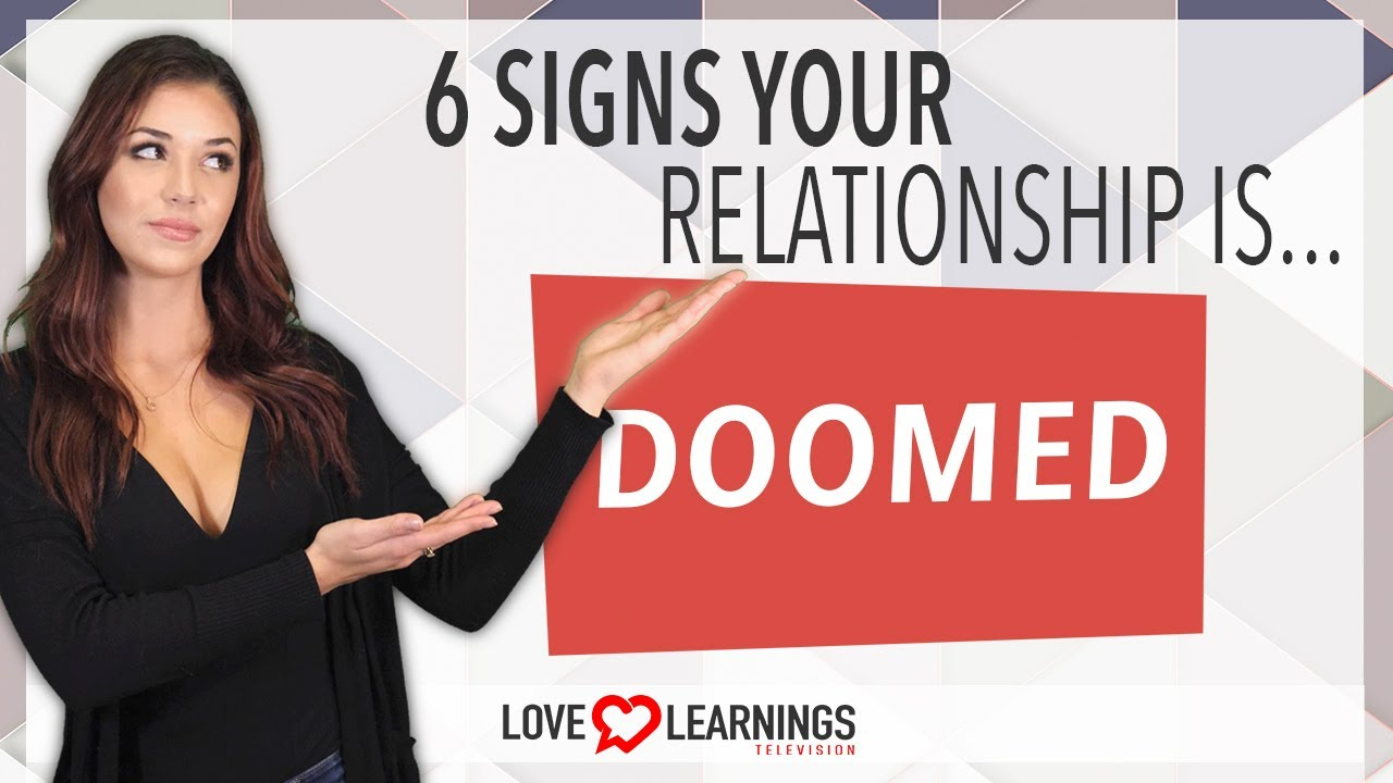 Download 6 Signs Your Relationship is Doomed
