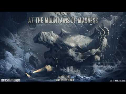 At the Mountains of Madness HP Lovecraft Orchestra and Choir Horror Music