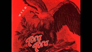 Watch Tora Tora Nowhere To Go But Down video