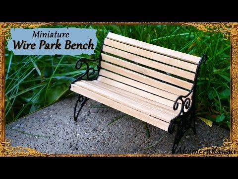 Miniature Park bench - Wire/wood Tutorial
