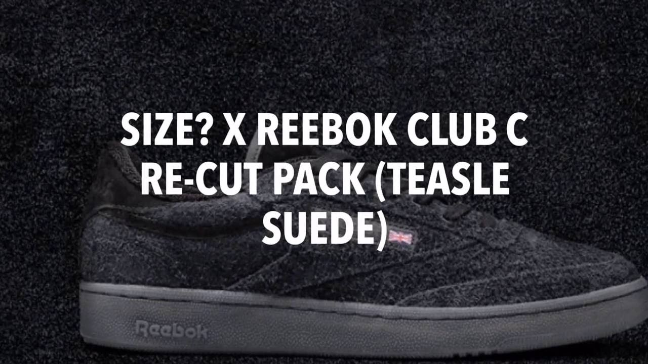 SIZE  X REEBOK CLUB C RE-CUT PACK (TEASLE SUEDE)  S SNEAKERS - YouTube 744ea6a4c
