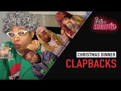 Christmas Dinner Clapbacks