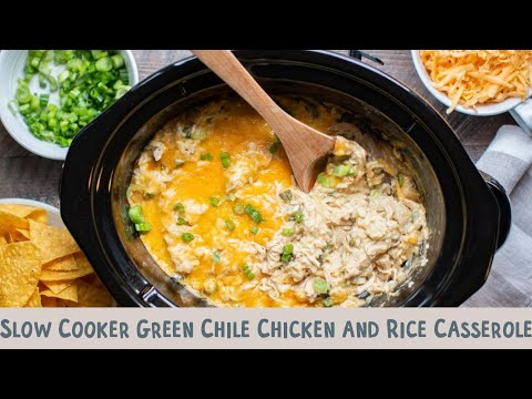 Slow Cooker Green Chile Chicken And Rice Casserole #crockpotcasserole