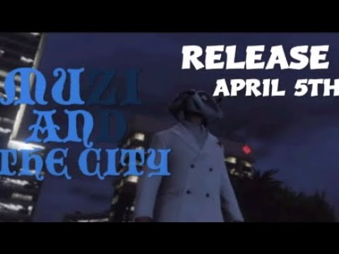 Muzi And The City Trailer #2 (All Suspects)