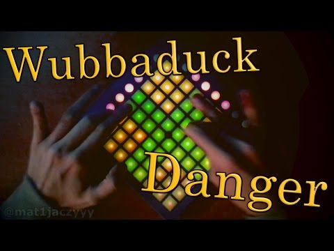 Wubbaduck - Danger [Launchpad Project File]