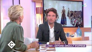 LVMH : Antoine Arnault s'exprime ! - C à Vous - 12/10/2018