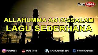 Download lagu Allahumma Antassalam Pujian Setelah Adzan Sambil Menunggu Waktu Sholat MP3