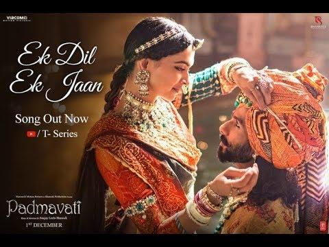 Ek Dil Hai Ek Jaan Hai Lyrics in Hindi/English - Padmavat, Hindi Romantic Song, 2017
