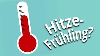 Wetter im Frühling 2020: Nach Mildwinter Hitzefrühling?