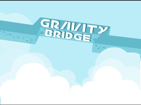Gravity Bridge - Game play Trailer - SLG