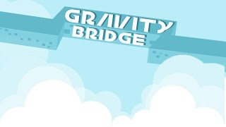 Gravity Bridge