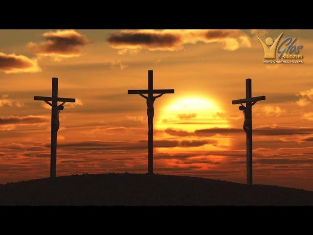 ZASADA 9 - ŻYCIE, ŚMIERĆ I ZMARTWYCHWSTANIE CHRYSTUSA