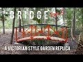 Fabricated Victorian Style Garden Bridge - The Installation.