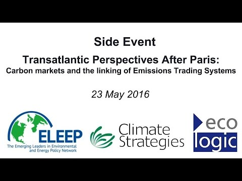 Transatlantic Perspectives After Paris: Carbon Markets and the Linking of Emissions Trading Systems