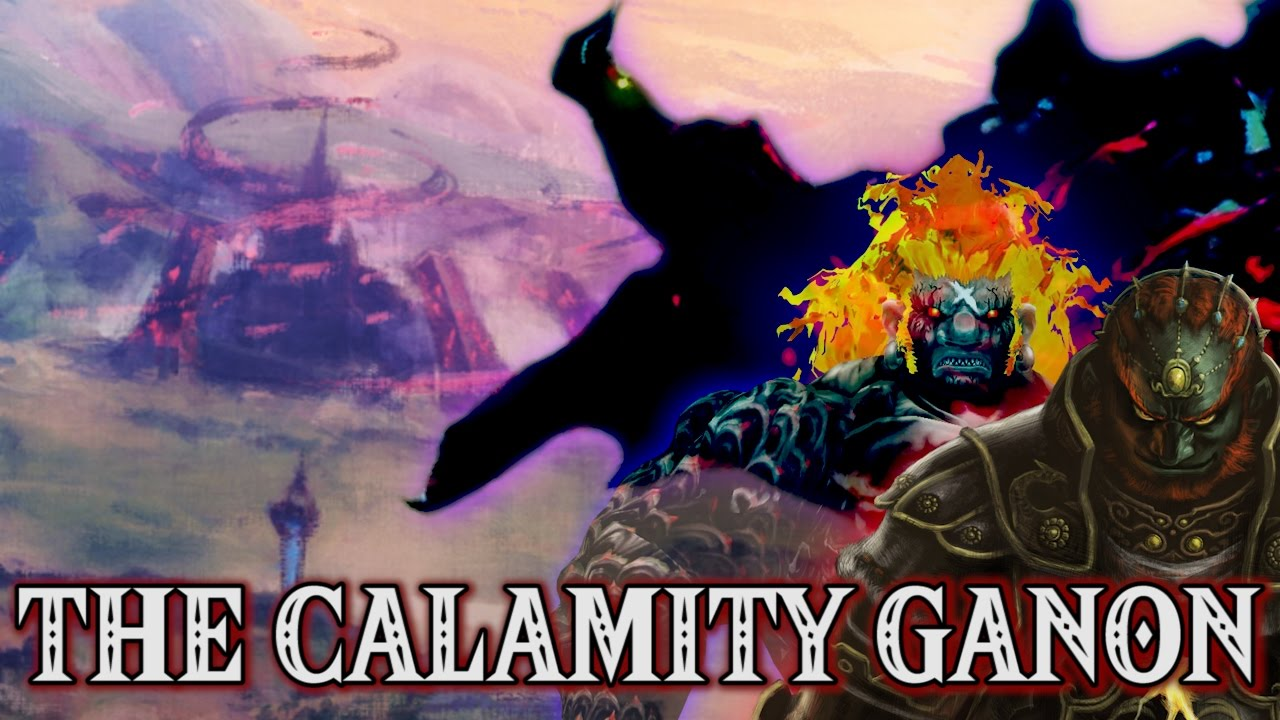Zelda Breath Of The Wild Theory The Calamity Ganon