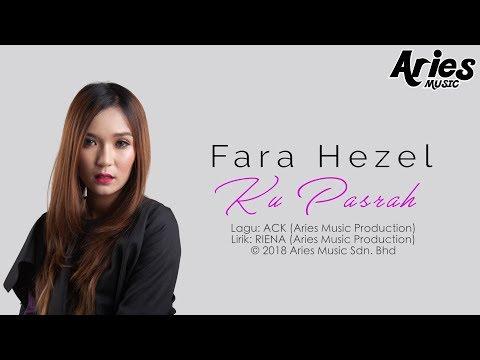 Fara Hezel - Ku Pasrah (Official Lyric Video)