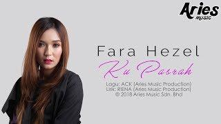 Download lagu Fara Hezel Ku Pasrah MP3