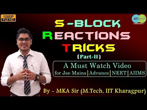S - Block Reactions Tricks | Part-2 | Explained By IITian | Jee Mains | Advanve | NEET | AIIMS