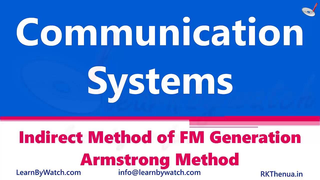 Indirect Method Of Fm Generation Armstrong Method Hindi Urdu Communication System By Rajkumar Thenua Youtube