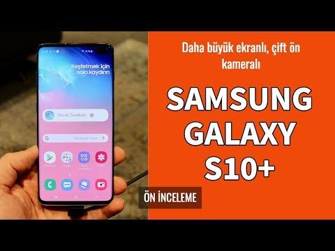 Samsung Galaxy S10 Plus Ön İnceleme