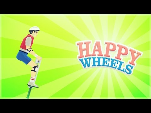 Happy Wheels - Never Stop Believing - PogoPower -  Comedy Gaming