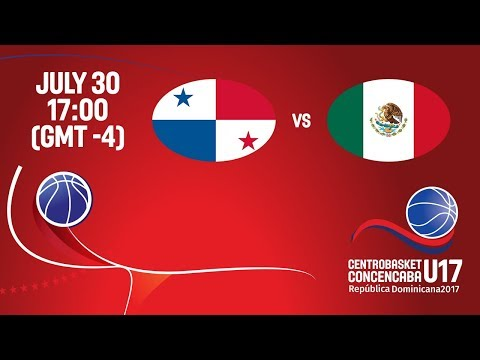 Panama vs Mexico - 3rd Place Game - Full Game - Centrobasket U17 2017