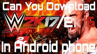 WWE 2K16 Download For Android .Can That Possible? To Know That Watch This Video... #Yo_Boys