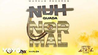 Quada - Nuh Normal (Official Audio)