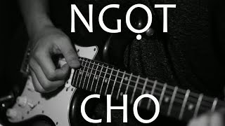 Ngọt - Cho | Cover
