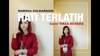 Masha Zulkarnain - Hati Terlatih (Tirza Octavia)