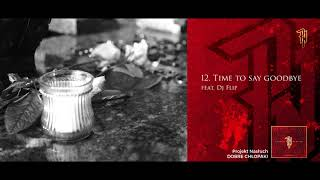 Projekt Nasłuch - Time To Say Goodbye (feat DJ Flip)