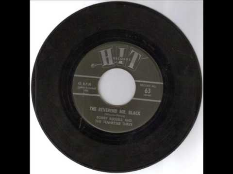 Bob Russell And The Tennessee Three The Reverend Mr Black