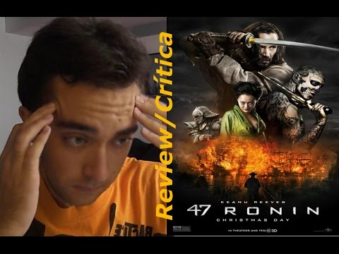 47 Ronin (2013) | Review/Crítica