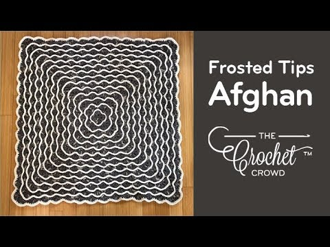 How to Crochet Frosted Tips Afghan