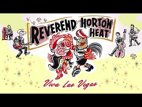 Reverend Horton Heat - Viva Las Vegas (Audio)
