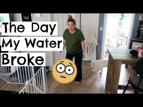 THE DAY MY WATER BROKE [shocking!]