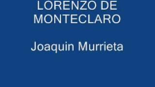 LORENZO DE MONTECLARO - JOAQUIN MURRIETA