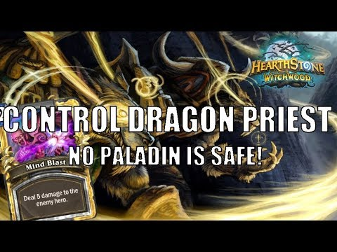 Control Dragon Priest | No Paladin is safe!