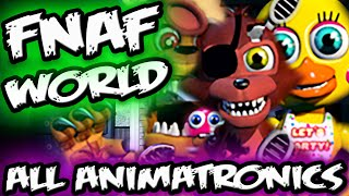 FNAF WORLD ALL ANIMATRONICS Confirmed | Adventure Characters | Five Nights at Freddy's World Teaser
