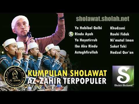 Kumpulan Sholawat Az-Zahir Terpopuler 2018 (PART 1)