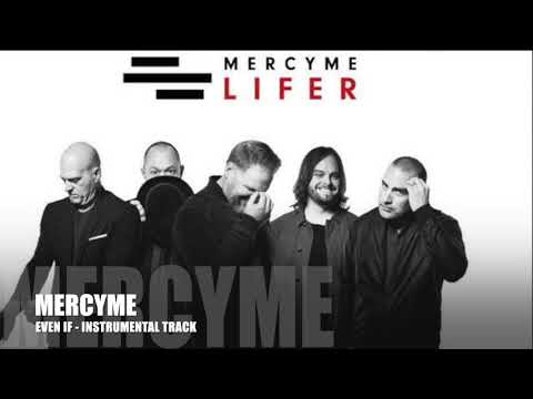 MercyMe  Even If  Instrumental Track